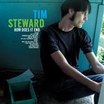 Tim Steward - How Does It End