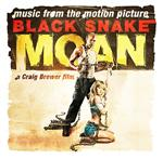 Various Artists - Black Snake Moan: Music From The Motion Picture