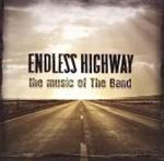 Various Artists - Endless Highway: The Music Of The Band