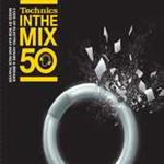 Various Artists - Technics In The Mix 50