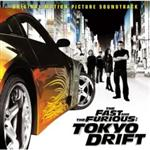 Various Artists - The Fast And The Furious - Tokyo Drift: Original Motion Picture Soundtrack
