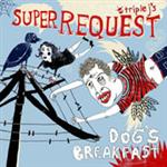 Various Artists - Triple J's Super Request Dog's Breakfast