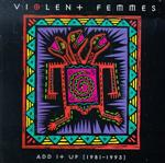 Violent Femmes - Add It Up: 1981-1993
