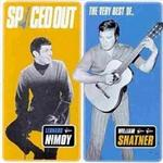 William Shatner & Leonard Nimoy - Spaced Out: The Very Best Of